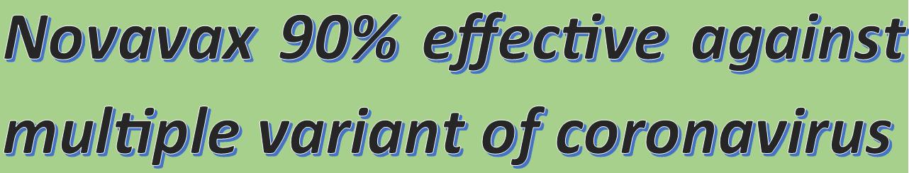 Novavax 90% effective against multiple variant of coronavirus